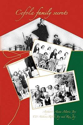 Xlibris Corporation Cefola Family Secrets by Joy, Anna Marie [Paperback] at Sears.com